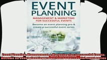 there is  Event Planning Management  Marketing For Successful Events Become an event planning pro