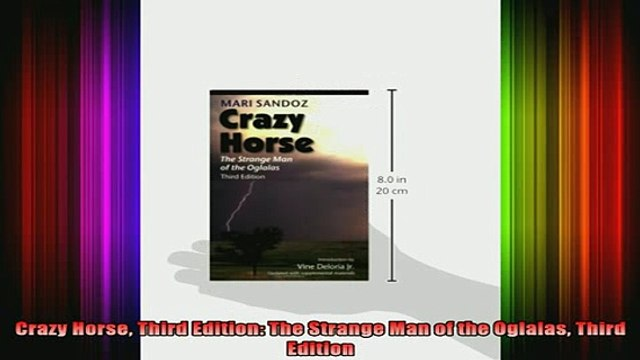 DOWNLOAD FREE Ebooks  Crazy Horse Third Edition The Strange Man of the Oglalas Third Edition Full EBook