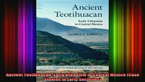 DOWNLOAD FREE Ebooks  Ancient Teotihuacan Early Urbanism in Central Mexico Case Studies in Early Societies Full Free