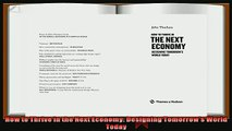 complete  How to Thrive in the Next Economy Designing Tomorrows World Today