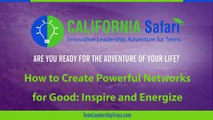 How to Create Powerful Networks for Good - Inspire and Energize | Summer Program For High School Students | Experience S