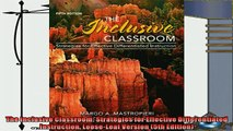 there is  The Inclusive Classroom Strategies for Effective Differentiated Instruction LooseLeaf