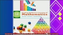 complete  Guiding Childrens Learning of Mathematics 12th Edition