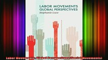 READ book  Labor Movements Global Perspectives Social Movements Full EBook