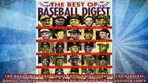 READ book  The Best of Baseball Digest The Greatest Players The Greatest Games the Greatest Writers  DOWNLOAD ONLINE