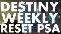 Destiny Weekly Reset PSA, 2016 june 22