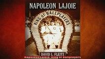 FREE DOWNLOAD  Napoleon Lajoie King of Ballplayers  FREE BOOOK ONLINE