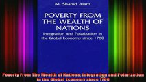 READ book  Poverty From The Wealth of Nations Integration and Polarization in the Global Economy Full EBook