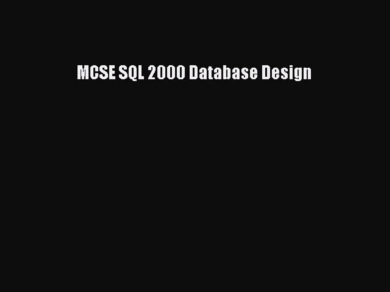 MCSE SQL 2000 Database Design