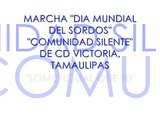 Marcha Dia Mundial Del Sordos, cd victoria, Tamps  29/Sep/08