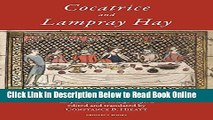 Download Cocatrice and Lampray Hay: Late Fiftenth-Century Recipes from Corpus Christi College