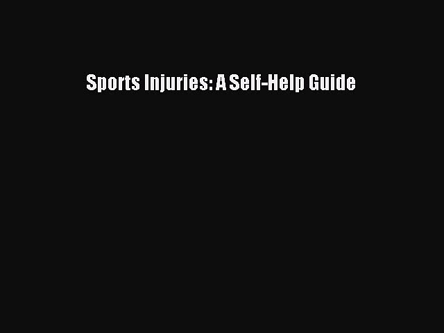 Download Sports Injuries: A Self-Help Guide ebook textbooks