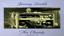 Jimmy Smith - The Champ - Remastered 2016