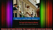 READ book  Slavery and Public History The Tough Stuff of American Memory Full EBook