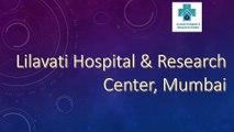 Rashmi Mehta Lilavati Hospital Mumbai, Bandra