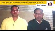 Govt. must take a stand regarding Jat Reservations till Feb 20