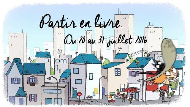 Bande annonce : Partir en livre, du 20 au 31 juillet partout en France