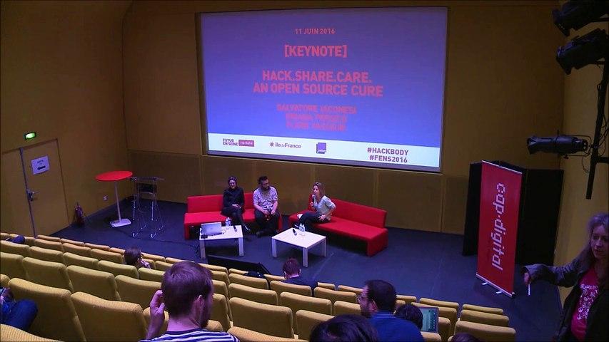 Hack.Share.Care: an open source cure - Keynote - Futur en Seine 2016