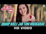 New Hindi Movie Dil Toh Deewana Hai   Dhoop Khile Jab Tum Muskarao Song Video   Haider Khan   Sada   Gaurav Ghai   Zubeen Garg