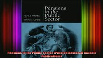 READ book  Pensions in the Public Sector Pension Research Council Publications Full EBook