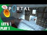 Shut it GLaDOS - Let's Play: Portal Episode 1