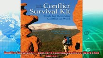 complete  Conflict Survival Kit Tools for Resolving Conflict at Work 2nd Edition