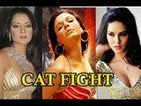 Sunny Leone Lashes Out At Rakhi Sawant & Celina Jaitley !