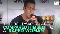 """Bollywood Star Compares Himself To A """"Raped Woman"""""""
