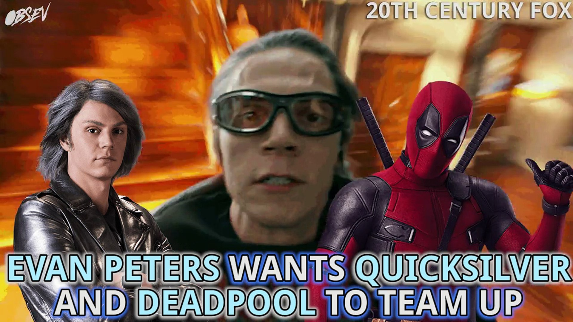 Evan Peters Wants A Deadpool And Quicksilver Movie