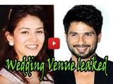 LEAKED : Shahid Kapoor & Mira Rajput's Mehendi, Sangeet & Reception Venue