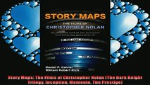 READ book  Story Maps The Films of Christopher Nolan The Dark Knight Trilogy Inception Memento The  DOWNLOAD ONLINE