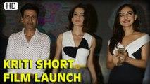 Launch Of The Short Film 'Kriti' | Kangana Ranaut, Neha Sharma & Manoj Bajpayee