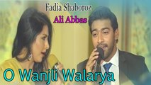 Fadia Shaboroz - Ali Abbas - O Wanjli Walanriya