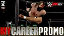 Let's Play - WWE 2K16 My Career Promo - H@LY SH!T Pt.1 [Extreme Moments Montage]