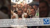 Euro 2016: La joie des Irlandais  qualifiés pour les huitièmes de finale