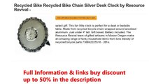 Recycled Bike Recycled Bike Chain Silver Desk Clock by Resource Revival -
