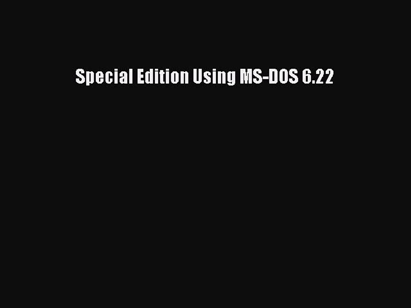 Download Special Edition Using MS-DOS 6 22 Ebook Free