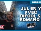 Jul en Y avec Difool & Romano dans La Radio Libre !