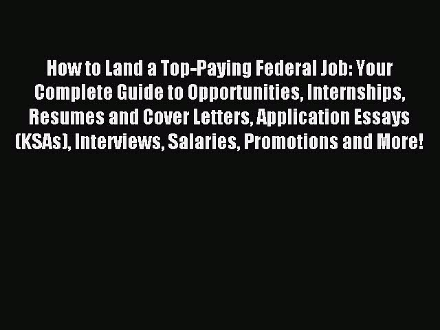 Read How to Land a Top-Paying Federal Job: Your Complete Guide to Opportunities Internships