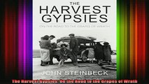 DOWNLOAD FREE Ebooks  The Harvest Gypsies On the Road to the Grapes of Wrath Full Free