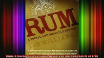 READ FREE FULL EBOOK DOWNLOAD  Rum A Social and Sociable History of the Real Spirit of 1776 Full EBook