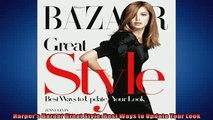 FREE DOWNLOAD  Harpers Bazaar Great Style Best Ways to Update Your Look  BOOK ONLINE