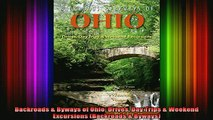 READ book  Backroads  Byways of Ohio Drives Day Trips  Weekend Excursions Backroads  Byways Full Free