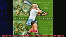 different   Womens Lacrosse A Guide for Advanced Players and Coaches
