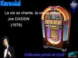 """Karaoké Joe Dassin """"La vie se chante, la vie se pleure"""""""