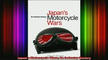 READ book  Japans Motorcycle Wars An Industry History Full Free