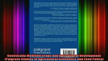 READ FREE FULL EBOOK DOWNLOAD  Genetically Modified Crops and Agricultural Development Palgrave Studies in Agricultural Full Ebook Online Free