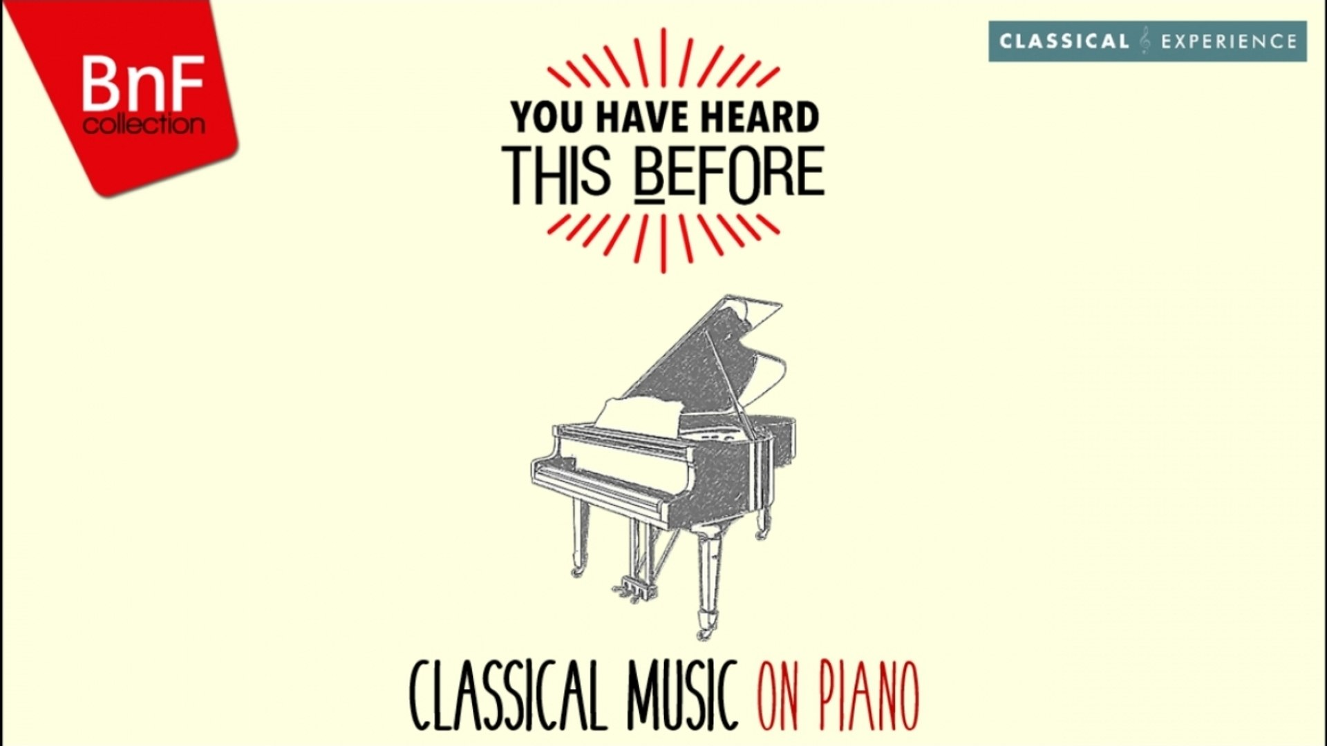You Have Heard This Before : Classical Music on Piano