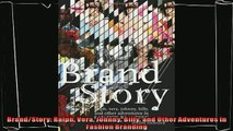 there is  BrandStory Ralph Vera Johnny Billy and Other Adventures in Fashion Branding