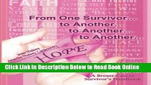 Read From One Survivor       to Another       to Another       to Another  A Breast Cancer